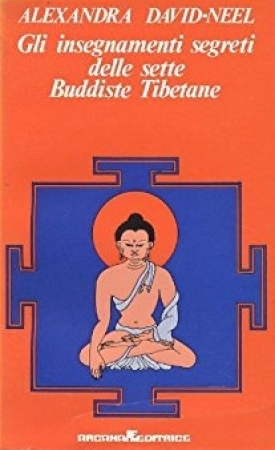 Gli insegnamenti segreti delle sette buddiste tibetane