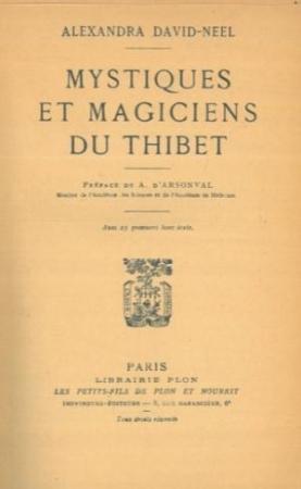 Mystiques et magiciens du Thibet
