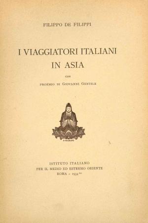 I viaggiatori italiani in Asia