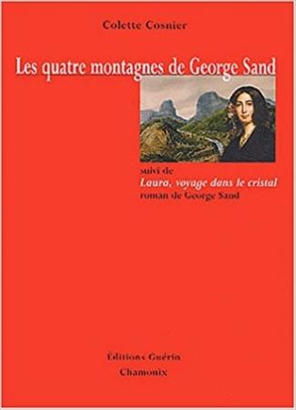 Le quatre montagnes de George Sand