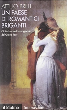 Un paese di romantici briganti