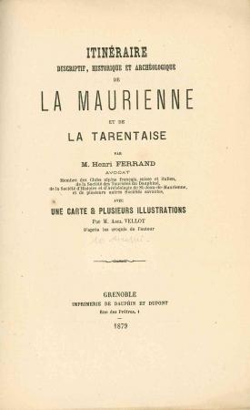 Itinéraire descriptif, historique et archéologique de la Maurienne et de la Tarentaise