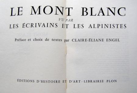 Le Mont Blanc vu par les écrivains et les alpinistes