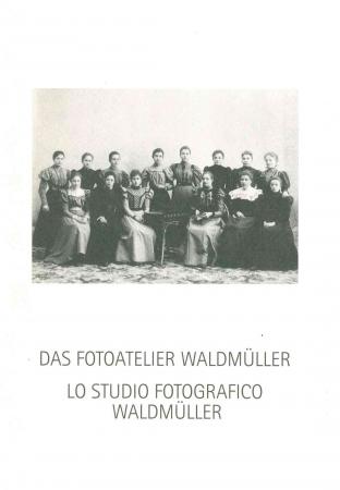 Das Fotoatelier Waldmüller in Bozen