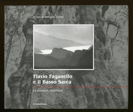 Flavio Faganello e il Basso Sarca