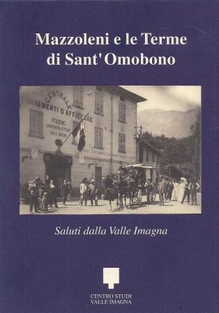 Mazzoleni e le terme di Sant'Omobono