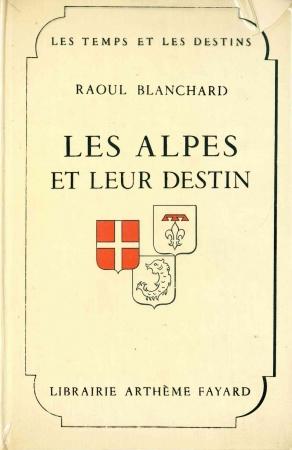 Les Alpes et leur destin