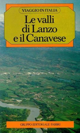 Le valli di Lanzo e il Canavese
