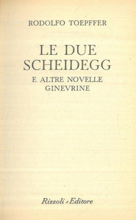 Le due Scheidegg e altre novelle ginevrine