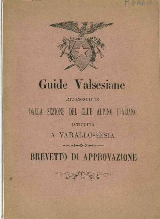Guide valsesiane riconosciute dalla sezione del Club Alpino Italiano istituita a Varallo-Sesia