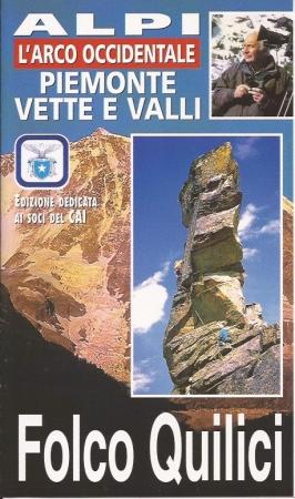L'arco occidentale: Piemonte vette e valli