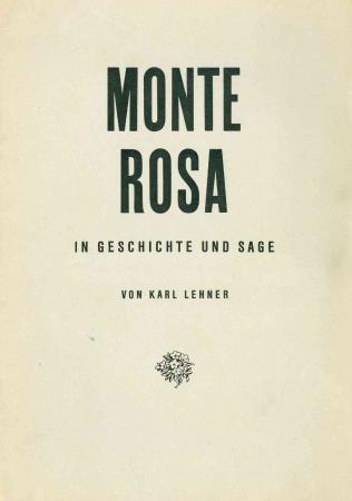 Monte Rosa in Geschichte und Sage