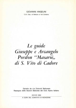 """Le guide Giuseppe e Arcangelo Pordon """"Masarie"""" di S. Vito di Cadore"""