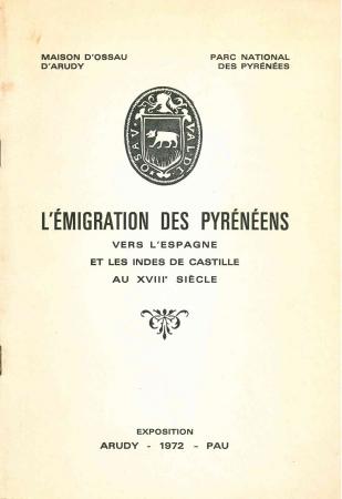 L'émigration des Pyrénéens vers l'Espagne et les Indes de Castille au 18. siècle
