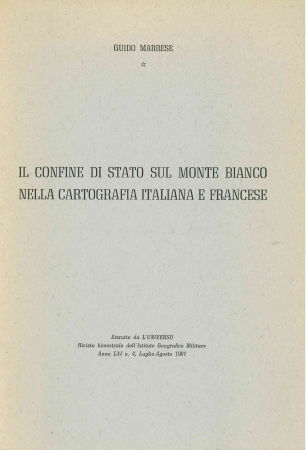 Il confine di stato sul Monte Bianco nella cartografia italiana e francese