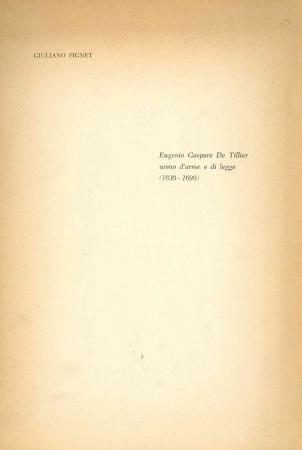 Eugenio Gaspare de Tillier uomo d'arme e di legge (1630-1699)