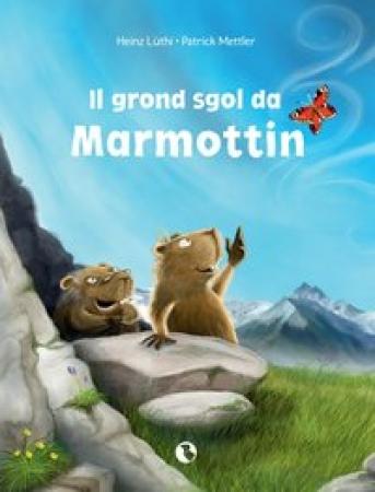 Il grond sgol da Marmottin