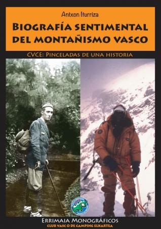 Biografía sentimental del montañismo vasco