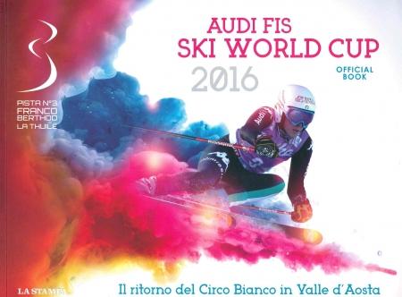 Audi FIS Ski World Cup 2016