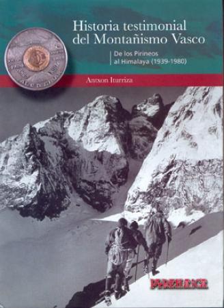 Tomo 2: De los Pirineos al Himalaya (1939-1980)