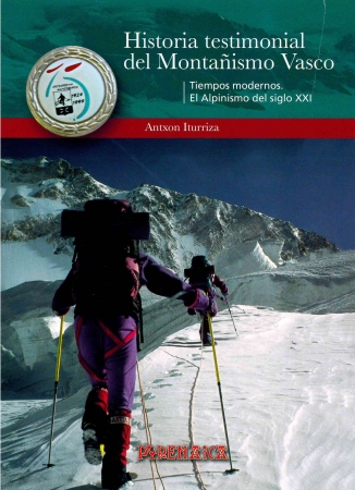 Tomo 3: Tiempos modernos. El alpinismo del siglo XXI