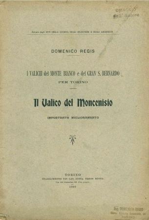 I valichi del Monte Bianco e del Gran S. Bernardo per Torino