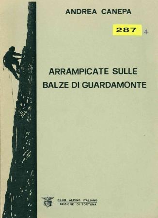 Arrampicate sulle balze di Guardamonte