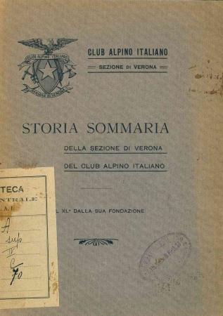 Storia sommaria della sezione di Verona del Club alpino italiano