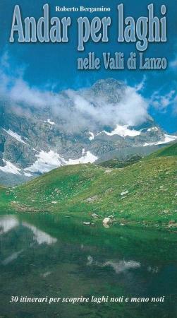 Andar per laghi nelle Valli di Lanzo