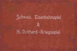 Schweiz St. Gotthard-Kriegsspiel
