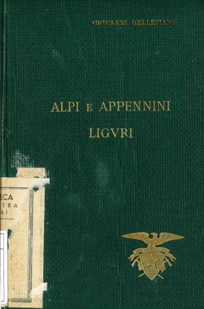 Guida per escursioni nelle Alpi e Appennini liguri