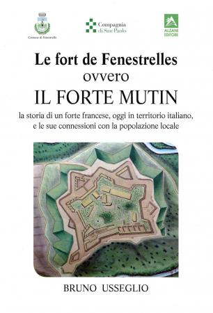 Le fort de Fenestrelles ovvero il forte Mutin
