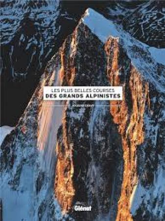 Les plus belles courses des grands alpinistes
