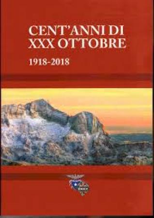 Cent'anni di XXX ottobre
