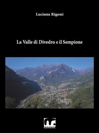 La valle di Divedro e il Sempione
