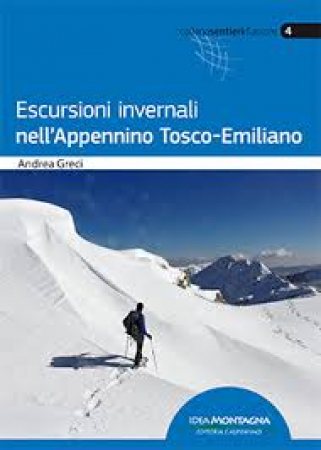 Escursioni invernali nell'Appennino Tosco-Emiliano