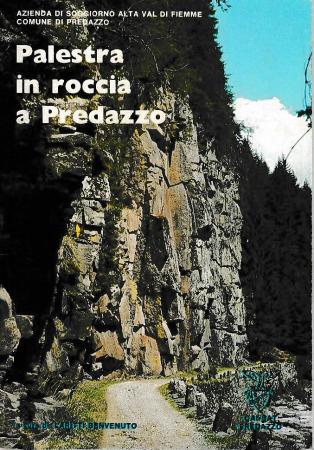 Palestra di roccia a Predazzo
