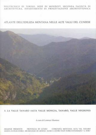 3: La valle Tanaro (Alta valle Mongia, Tanaro, Valle Negrone)