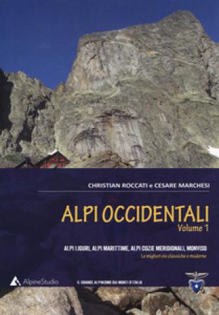 Volume 1: Alpi Liguri, Marittime, Cozie Meridionali