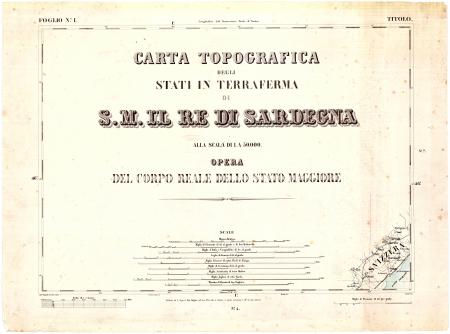 Carta topografica degli Stati in terraferma di S.M. il Re di Sardegna alla scala di 1 a 50.000