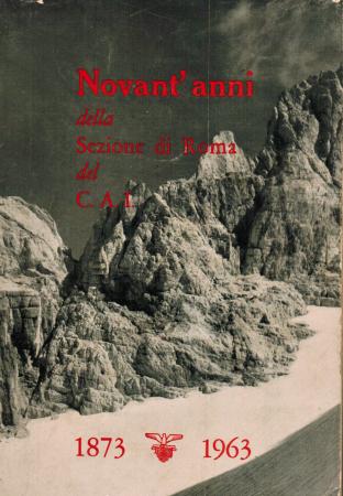 Novant'anni della Sezione di Roma del Club alpino italiano
