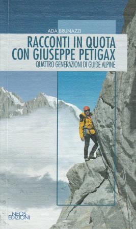 Racconti in quota con Giuseppe Petigax