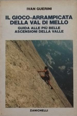 Il gioco arrampicata della Val di Mello