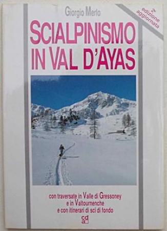 Scialpinismo in Val d'Ayas con traversate in Val di Gressoney e Valtournanche e con itinerari e piste di fondo