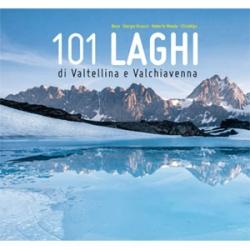 101 laghi di Valtellina e Valchiavenna