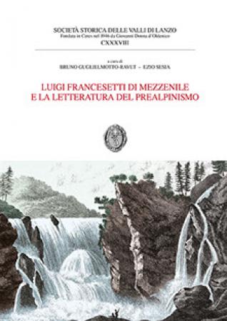 Luigi Francesetti di Mezzenile e la letteratura del Prealpinismo