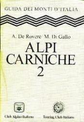 Alpi Carniche / Attilio De Rovere, Mario Di Gallo. 2