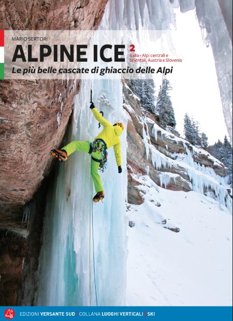 Volume 2: 650 itinerari in Italia Alpi centrali e orientali, Austria e Slovenia