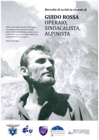 Raccolta di scritti in ricordo di Guido Rossa, operaio, sindacalista, alpinista
