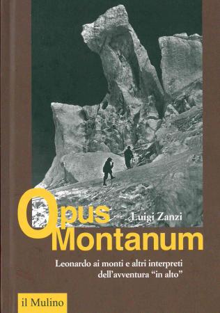 Leonardo ai monti e altri interpreti dell'avventura in alto